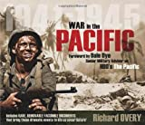 War in the Pacific 1941-1945, Richard Overy and Dale Dye, 1849083940