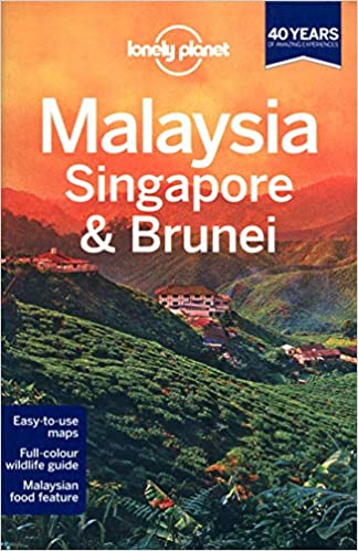 Singapore /& Brunei 12th Ed. Lonely Planet Malaysia 12th Edition