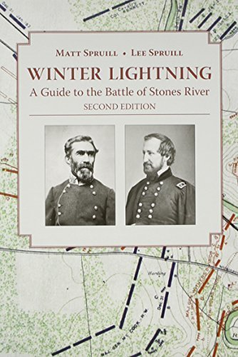 Winter Lightning: A Guide to the Battle of Stones River by Matt Spruill - River Mall Stone