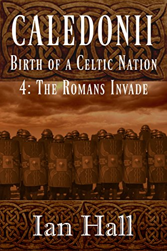 Caledonii: Birth of a Celtic Nation 3: The Coming of Age (Caledonii: Birth of a Nation.)