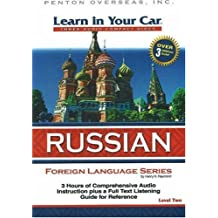 Learn In Your Car Russian Level Two: 3 CDs with Listening Guide