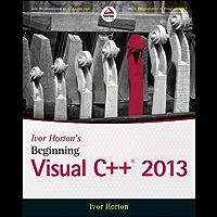 Ivor Horton's Beginning Visual C++ 2013 (Wrox Beginning Guides)