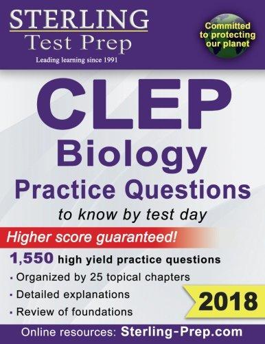 Sterling Test Prep CLEP Biology Practice Questions: High Yield CLEP Biology Questions