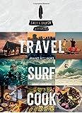 Salt & Silver: Travel, Surf, Cook