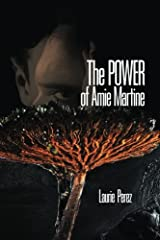 The POWER of Amie Martine (Volume 2) Paperback