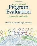 Agency-Based Program Evaluation 1st Edition