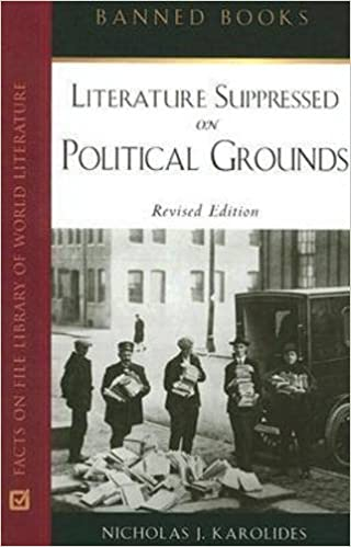 Literature Suppressed on Political Grounds Banned Books S ...