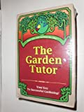 The Garden Tutor, Angus H. Junkin and Chris Knight, 0964733145