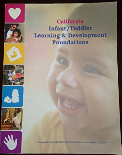 California Infant / Toddler Learning & Development Foundations