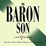 The Baron Son | V.T. Davis,W.R. Patterson,D. Marques Patton