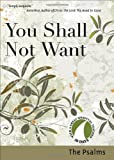 You Shall Not Want: The Psalms (30 Days With a Great Spiritual Teacher)