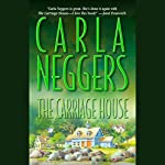 The Carriage House | Carla Neggers