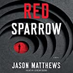 Red Sparrow: A Novel | Jason Matthews