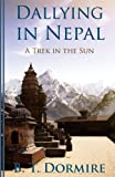 Dallying in Nepal, Byron T. Dormire, 1887260102
