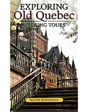 Exploring Old Quebec