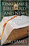 King James Bible: Old and New Testament (KJV)