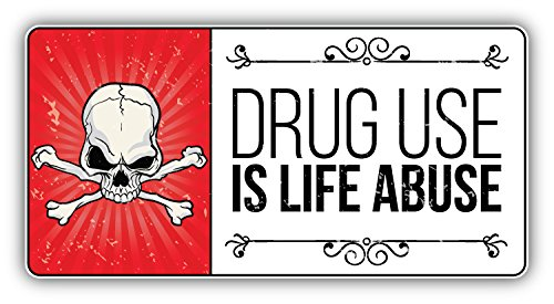 Anti Drug Grunge Slogan Drug Use Is A Life Abuse Vinyl Decal Bumper Sticker 6'' X 3'' (Best Anti Drug Slogans)
