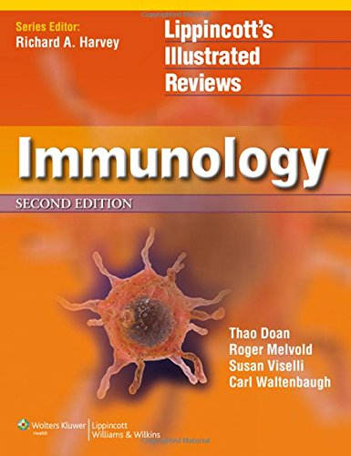 Lippincott Illustrated Reviews: Immunology (Lippincott Illustrated Reviews Series)