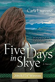 Five Days in Skye: A Novel (The MacDonald Family Trilogy Book 1) by [Laureano, Carla]