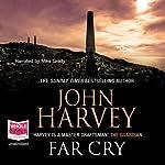 Far Cry | John Harvey