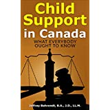 Child Support in Canada: What everybody ought to know