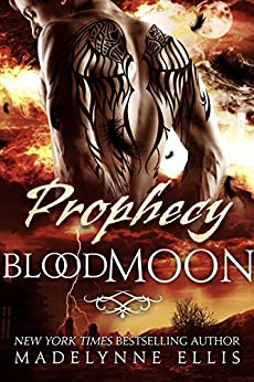 Prophecy (Blood Moon Book 1) by [Ellis, Madelynne]