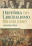 capa de História do Liberalismo Brasileiro
