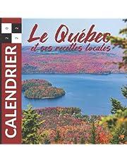 Calendrier 2022 Le Québec et ses Recettes Locales: Agenda Mural 12 mois Janvier à Décembre 2022