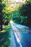 Wanderlust, Ginger Meeder, 1425913350