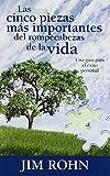Las cinco piezas mas importantes del rompecabezas de la vida (Spanish Edition)