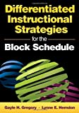 img - for Differentiated Instructional Strategies for the Block Schedule book / textbook / text book