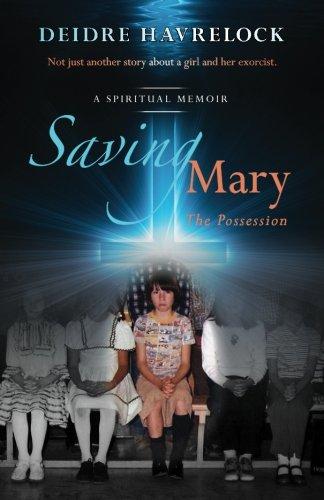 Saving Mary: The Possession (Volume 1) PDF