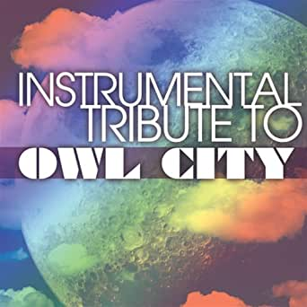 Owl City Instrumental Tribute by Cover All Stars on Amazon