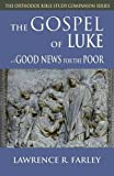 img - for The Gospel of Luke: Good News for the Poor book / textbook / text book