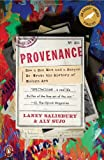 img - for Provenance: How a Con Man and a Forger Rewrote the History of Modern Art by Salisbury Laney Sujo Aly (2010-05-25) Paperback book / textbook / text book
