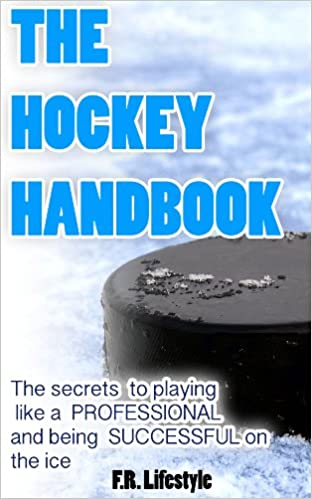 Hockey: The Handbook