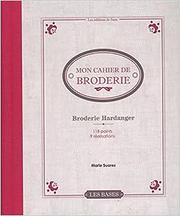 Mon cahier de broderie : Broderie Hardanger