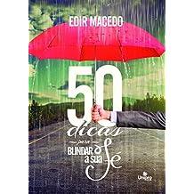 50 Dicas Para Blindar a sua fé