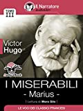 I Miserabili - Tomo III - Marius (Audio-eBook) (Italian Edition)