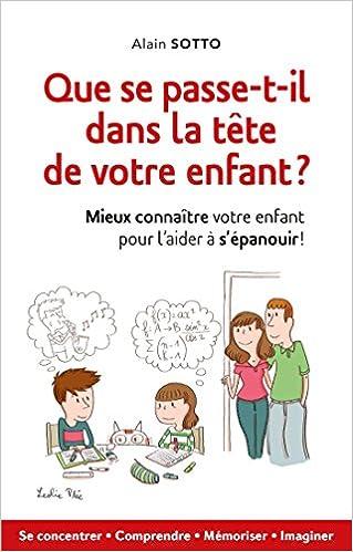 Livre gratuits Que se passe-t-il dans la tête de votre enfant ? pdf, epub ebook
