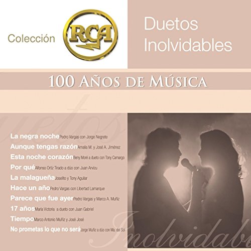 RCA 100 Anos De Musica - Segunda Parte (Duetos Inolvidables)