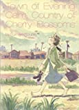 By Fumiyo Kouno Town of Evening Calm, Country of Cherry Blossoms (1st First Edition) [Hardcover]