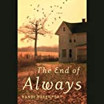 The End of Always: A Novel | Randi Davenport