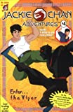 img - for Jackie Chan #4: Enter...The Viper (Jackie Chan Adventures) book / textbook / text book