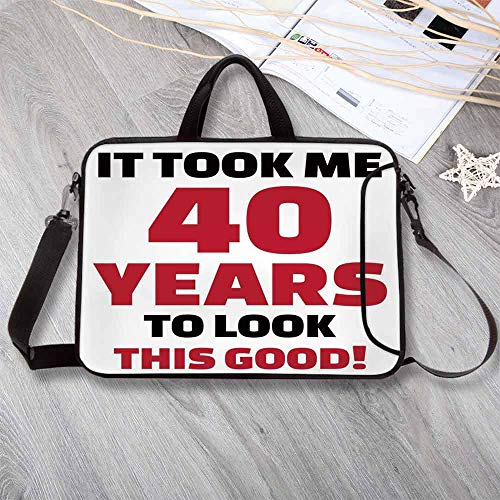 40th Birthday Decorations Anti-Seismic Neoprene Laptop Bag,Forty Years and Looking Good Confident Catchphrase Laptop Bag for Travel Office School,15.4