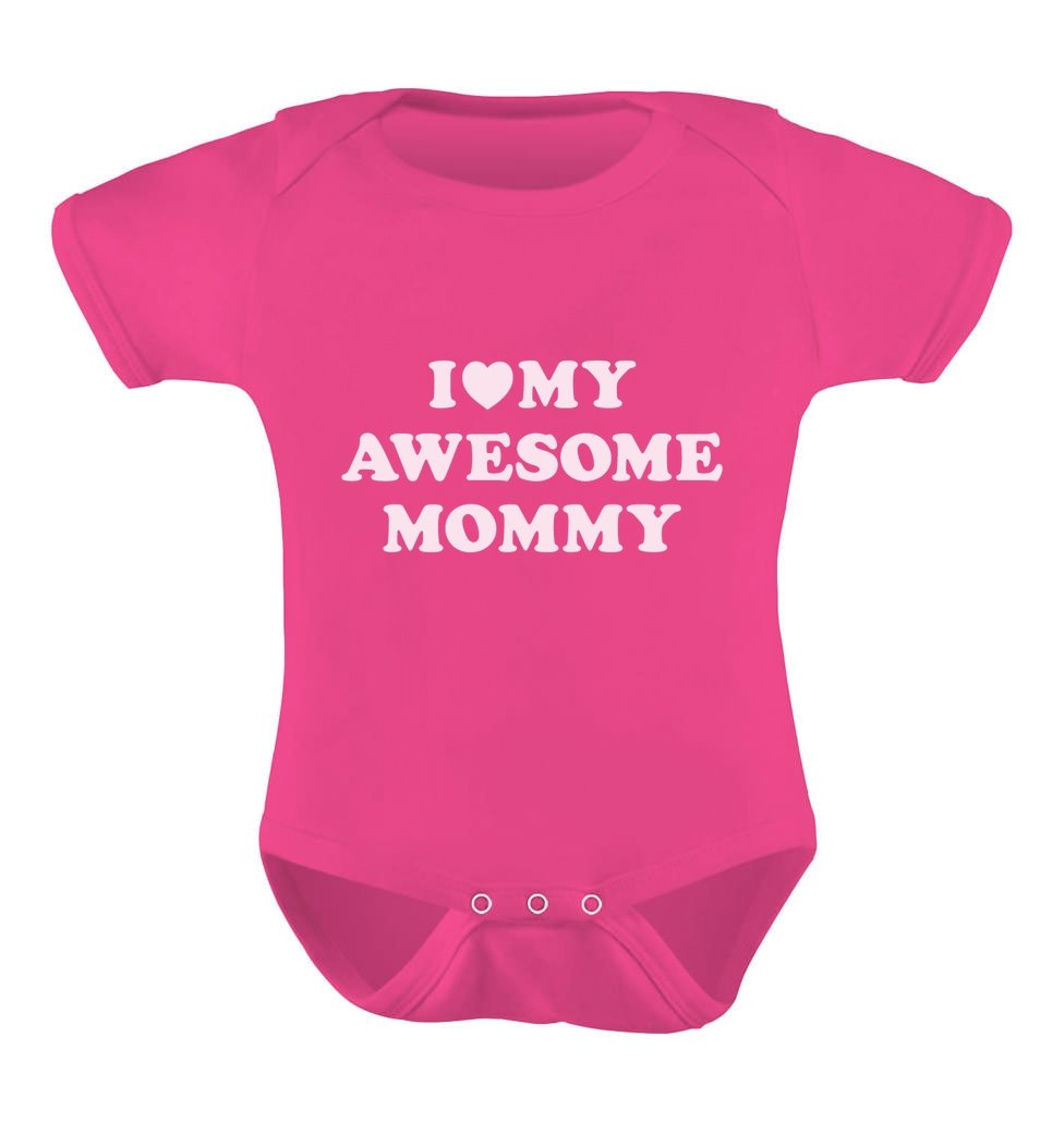 I Love My Awesome Mommy Cutest Gift for Mother's Day Baby Bodysuit Newborn Wow Pink