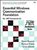 Essential Windows Communication Foundation (WCF): For .NET Framework 3.5 (Microsoft Windows Development Series)