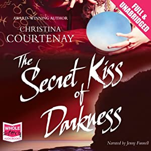 The Secret Kiss of Darkness Audiobook