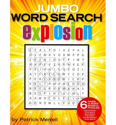 [ [ [ Jumbo Word Search Explosion [ JUMBO WORD SEARCH EXPLOSION ] By Merrell, Patrick ( Author )Oct-09-2012 Paperback ebook