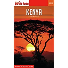 KENYA 2018 Petit Futé (Country Guide) (French Edition)